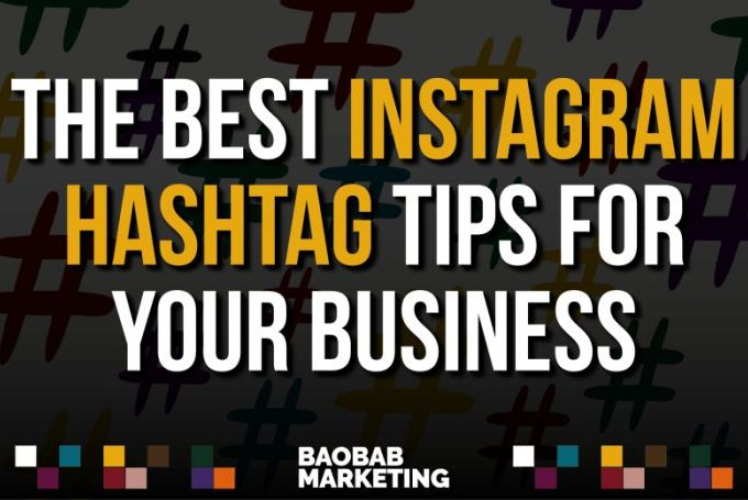 The best Instagram hashtag tips for your business